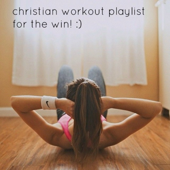 15 christian songs to workout to